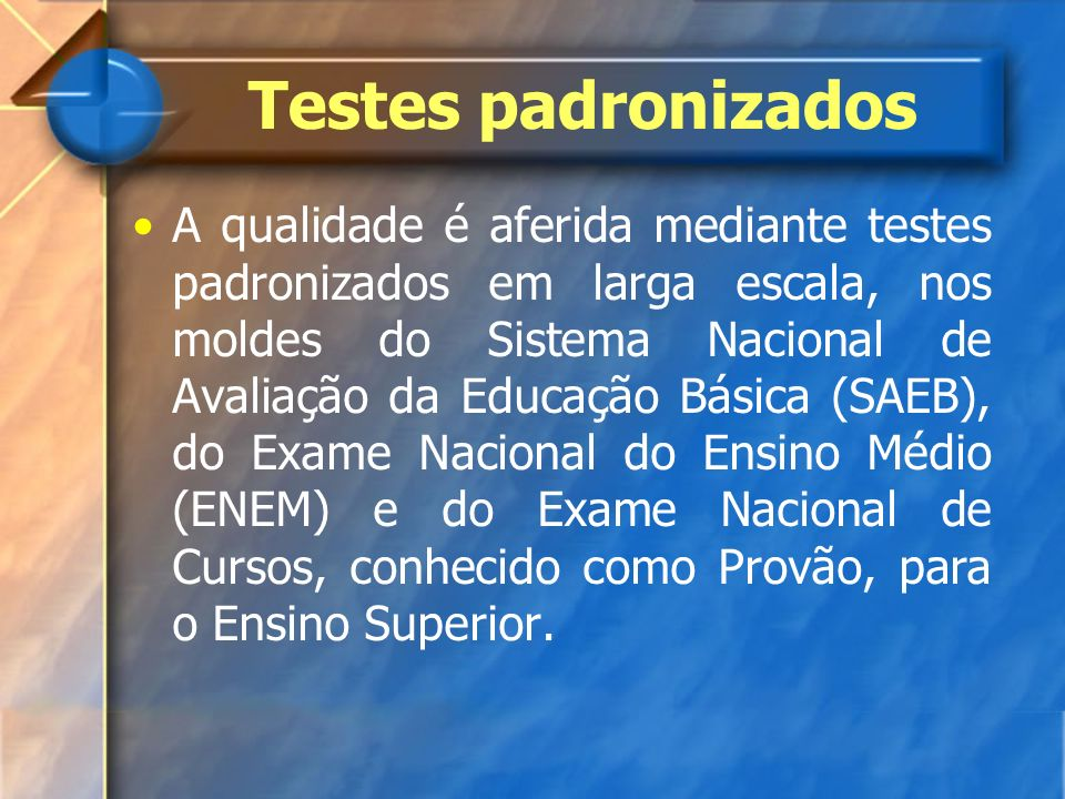 Testes padronizados