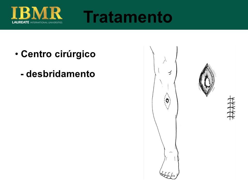 Tratamento Centro cirúrgico - desbridamento