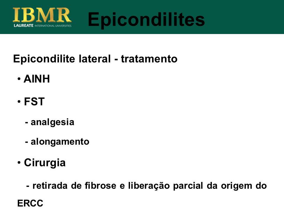 Epicondilites Epicondilite lateral - tratamento AINH FST Cirurgia