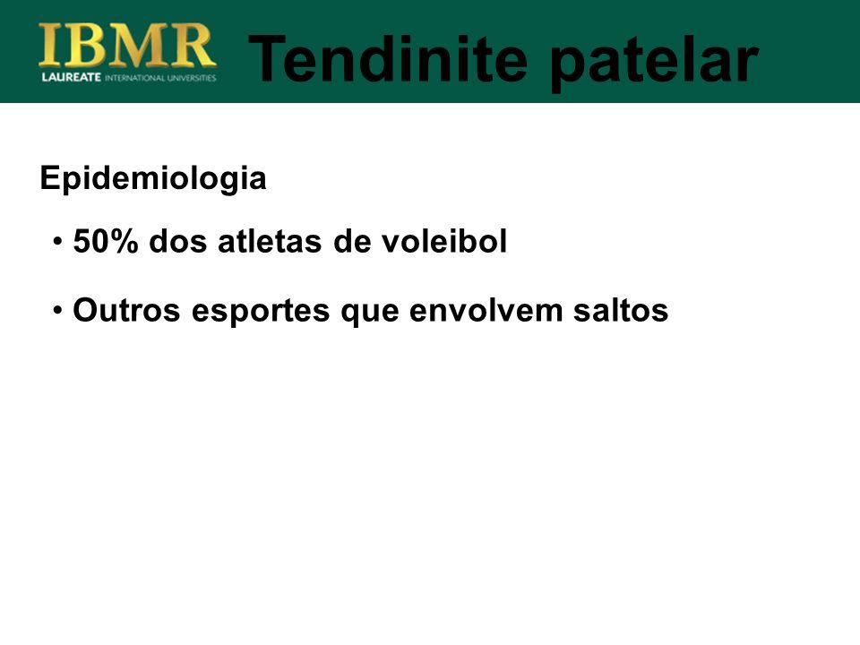 Tendinite patelar Epidemiologia 50% dos atletas de voleibol