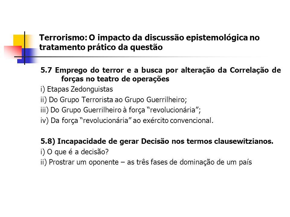 Terrorismo: O impacto da discussão epistemológica no tratamento prático da questão