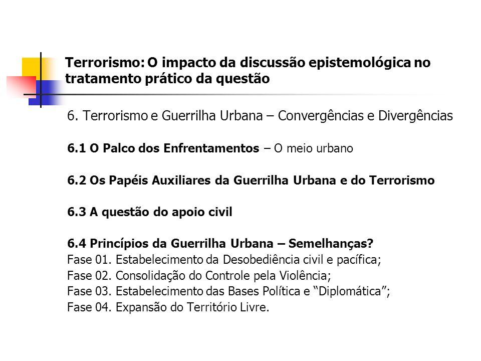 6. Terrorismo e Guerrilha Urbana – Convergências e Divergências