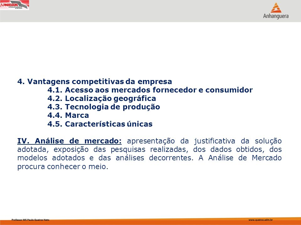 4. Vantagens competitivas da empresa