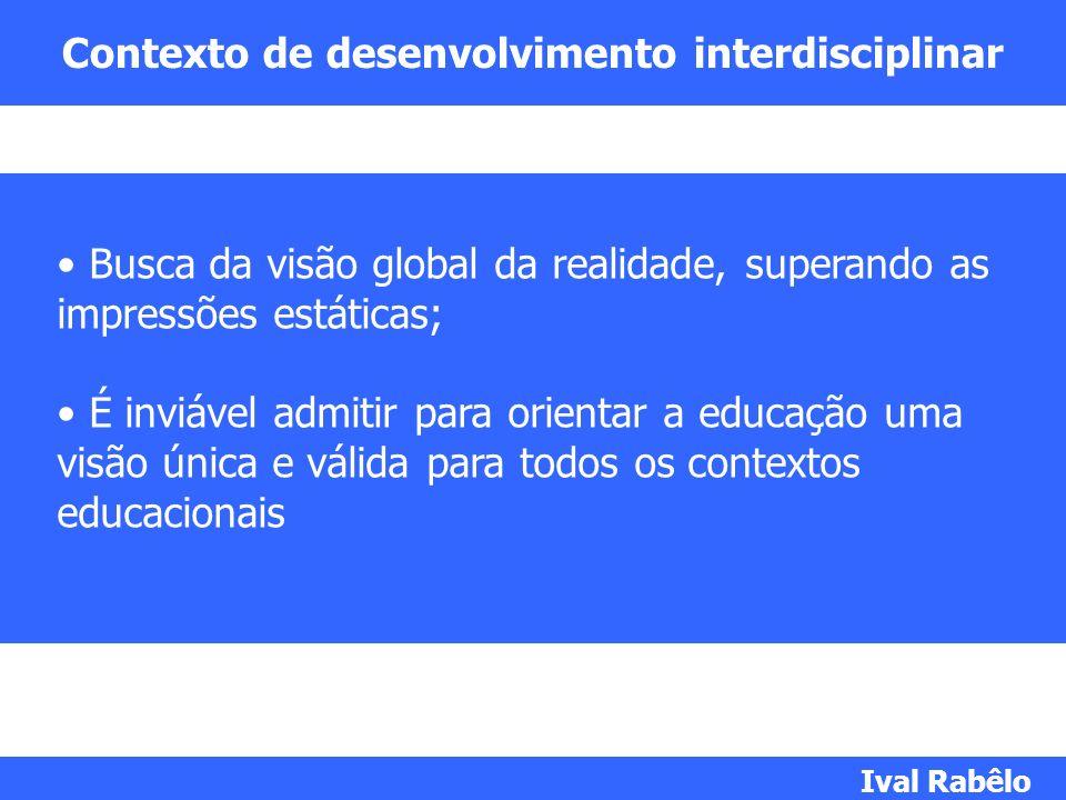 Contexto de desenvolvimento interdisciplinar