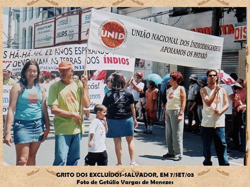 GRITO DOS EXCLUÍDOS-SALVADOR, EM 7/SET/03