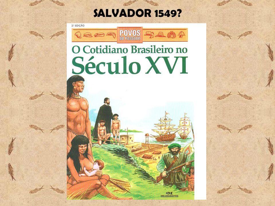 SALVADOR 1549