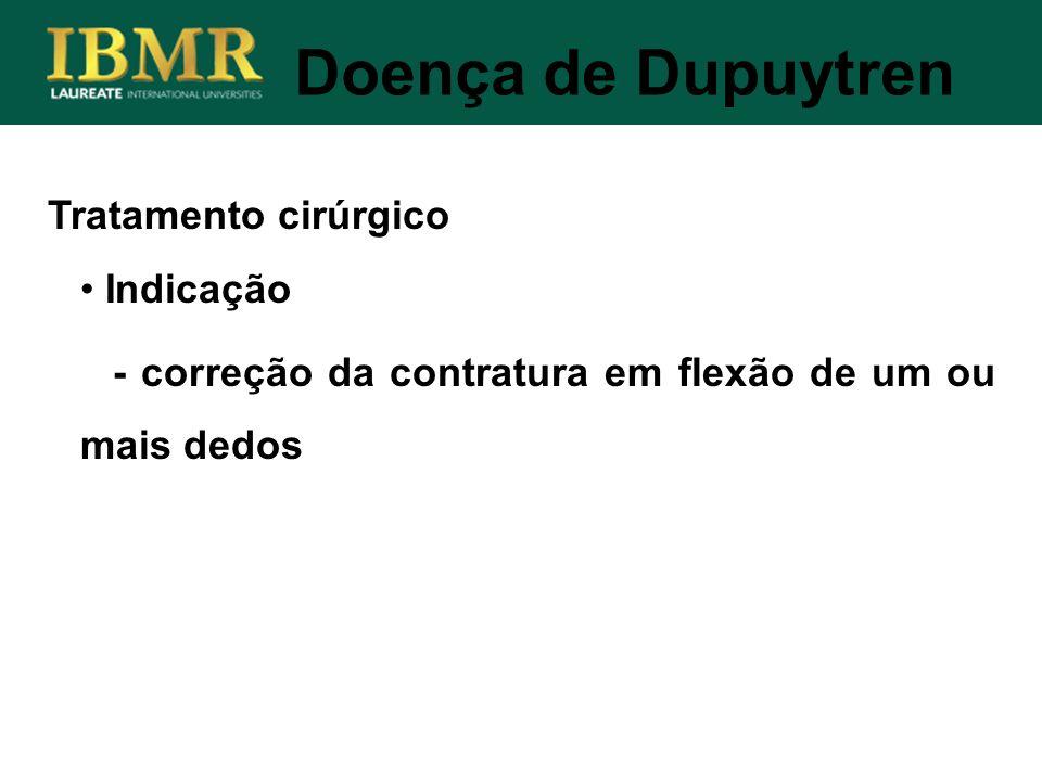 Doença de Dupuytren Tratamento cirúrgico Indicação