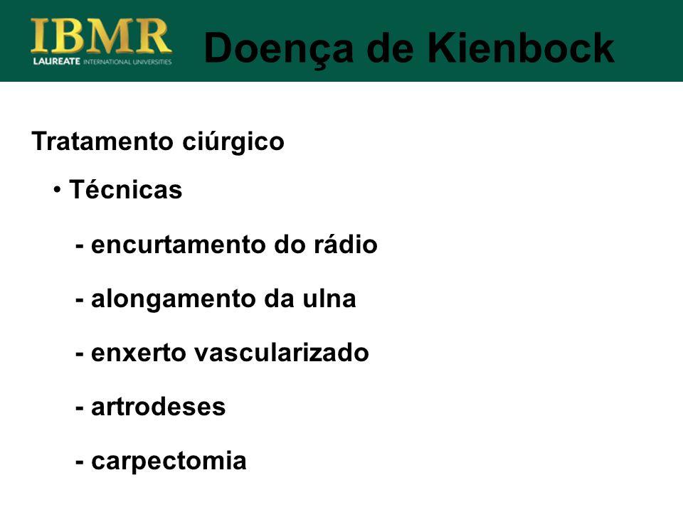 Doença de Kienbock Tratamento ciúrgico Técnicas