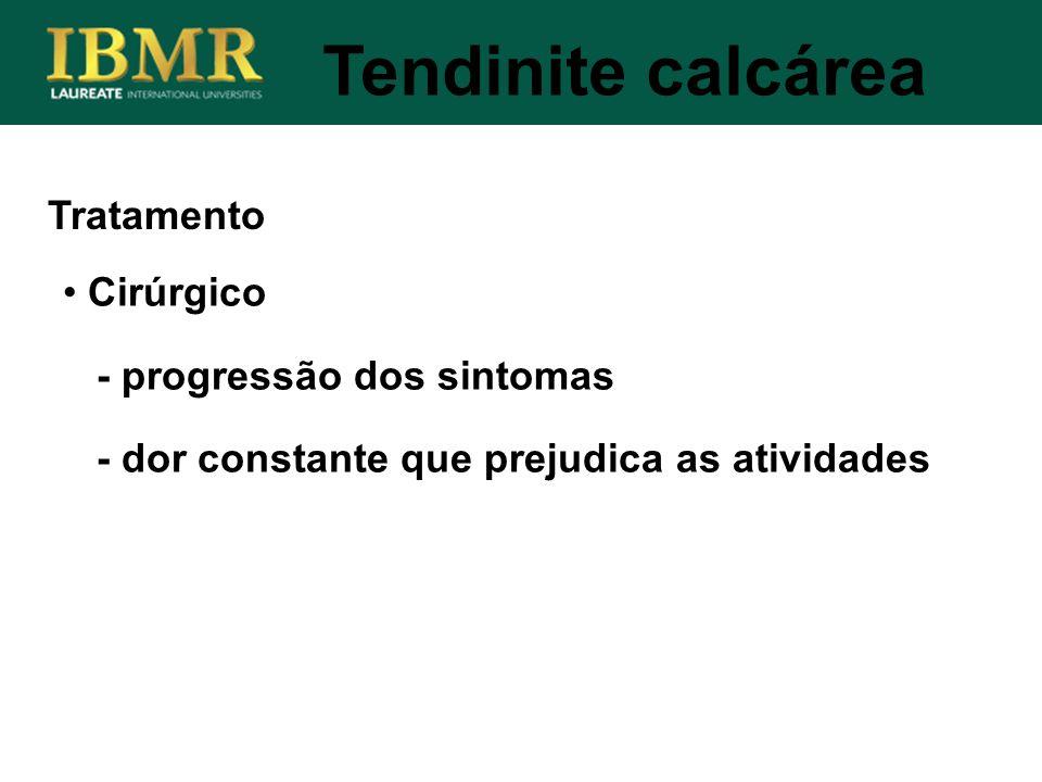 Tendinite calcárea Tratamento Cirúrgico - progressão dos sintomas