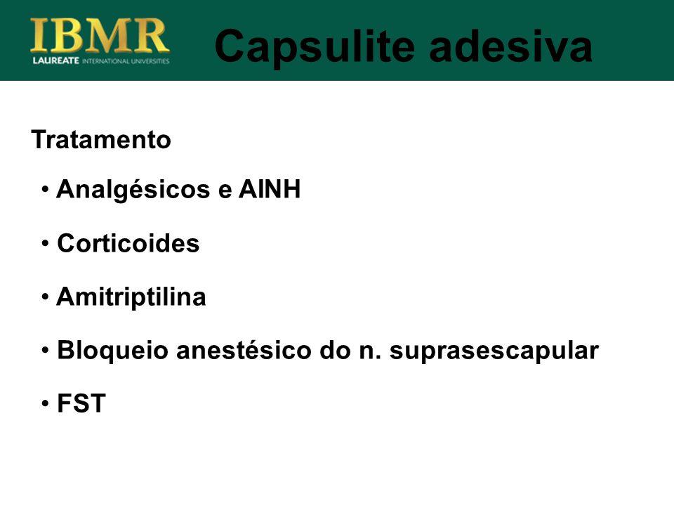 Capsulite adesiva Tratamento Analgésicos e AINH Corticoides