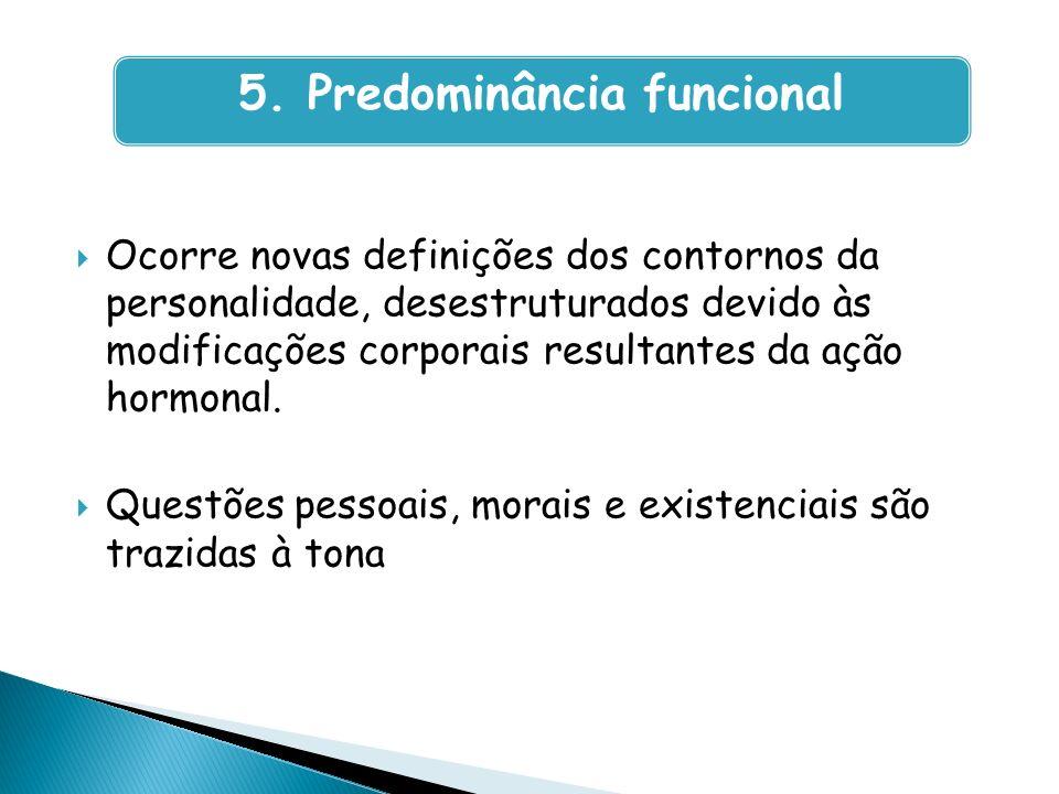 5. Predominância funcional