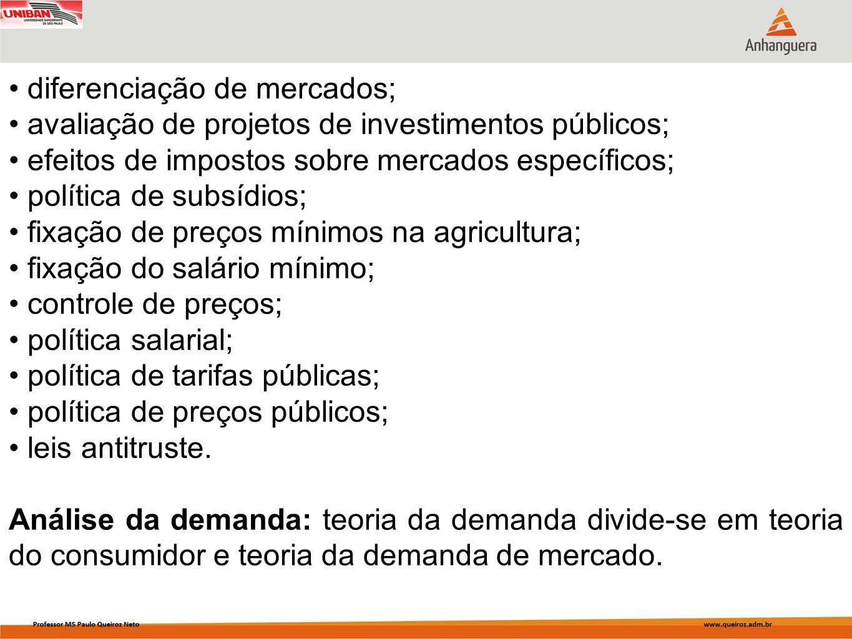 diferenciação de mercados;