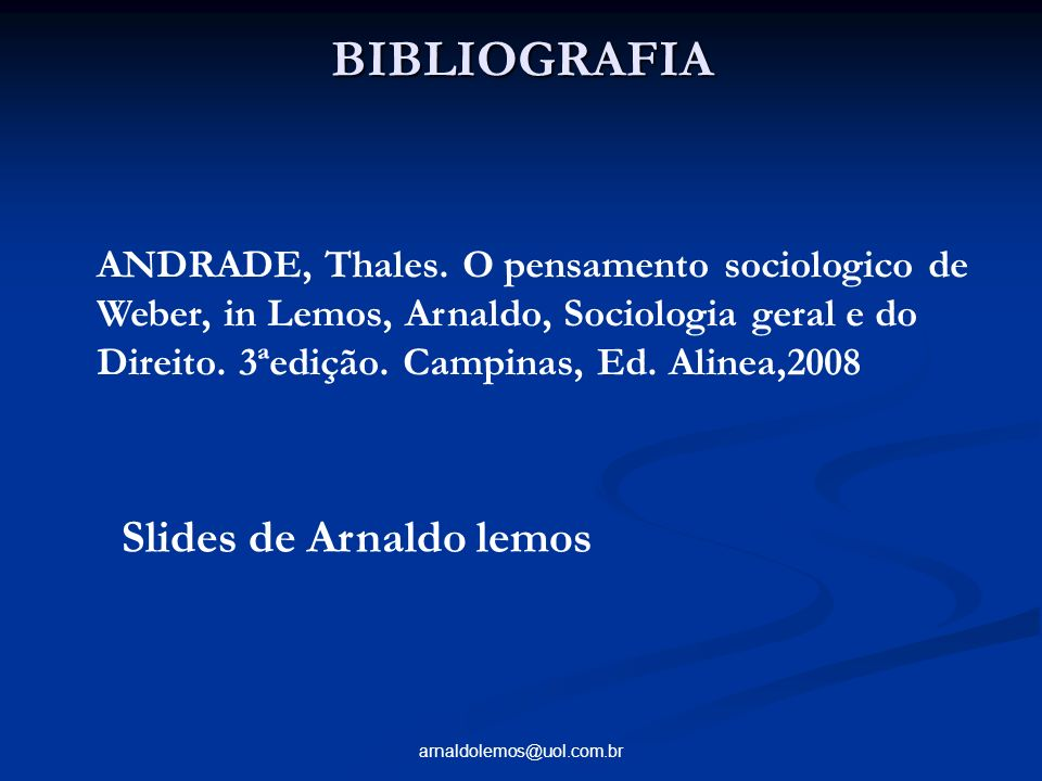 BIBLIOGRAFIA Slides de Arnaldo lemos