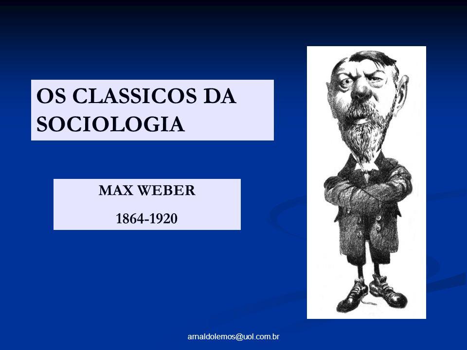 OS CLASSICOS DA SOCIOLOGIA