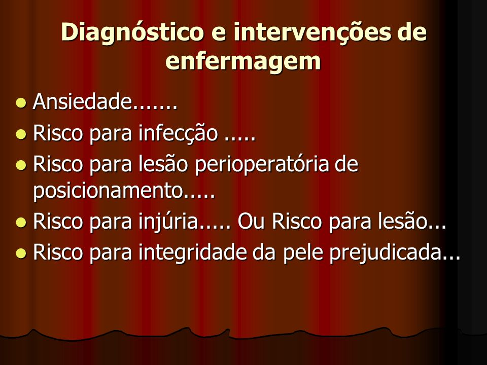 Diagnóstico e intervenções de enfermagem