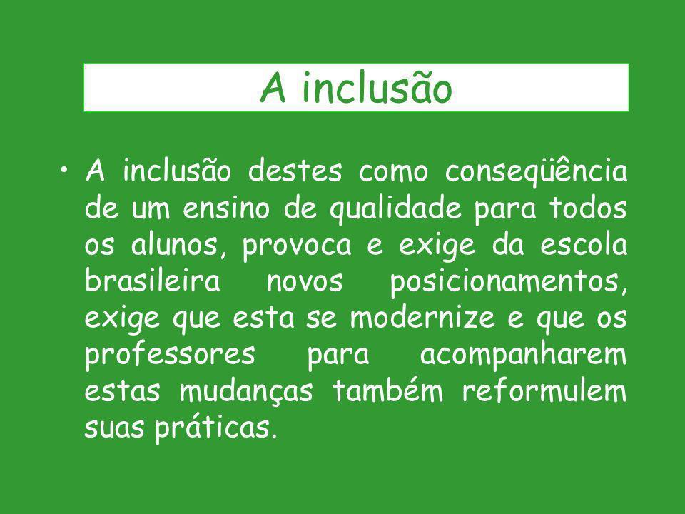 A inclusão