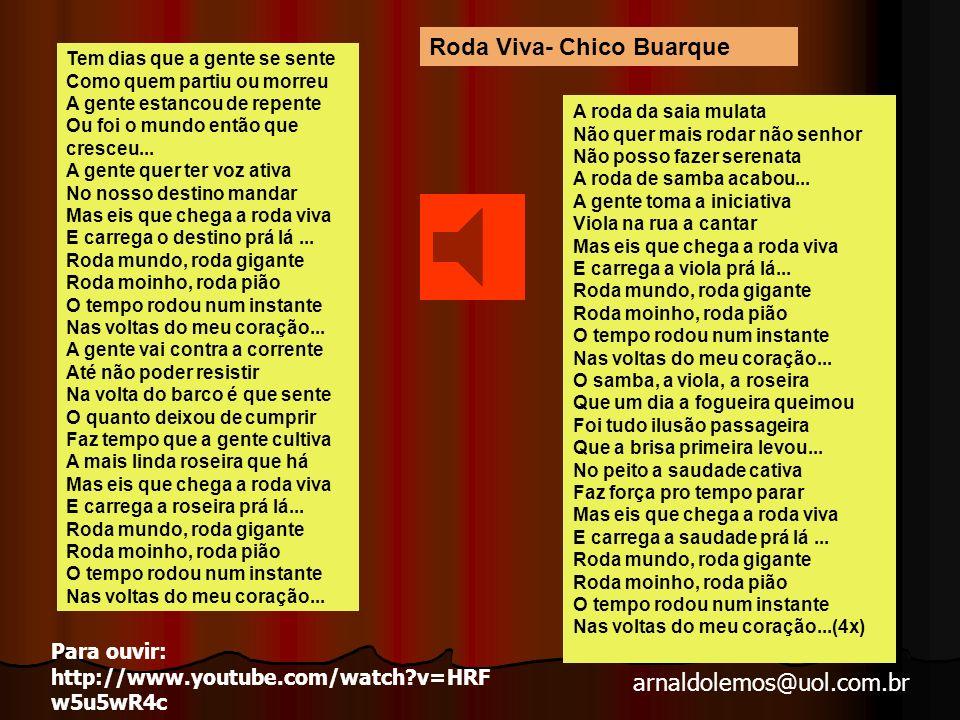Roda Viva- Chico Buarque