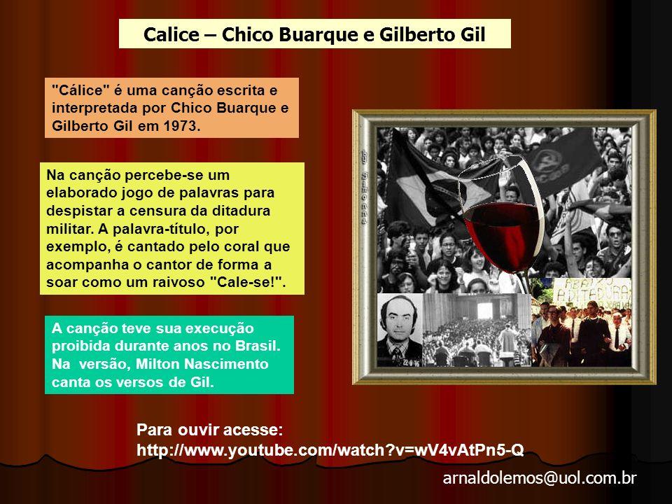 Calice – Chico Buarque e Gilberto Gil