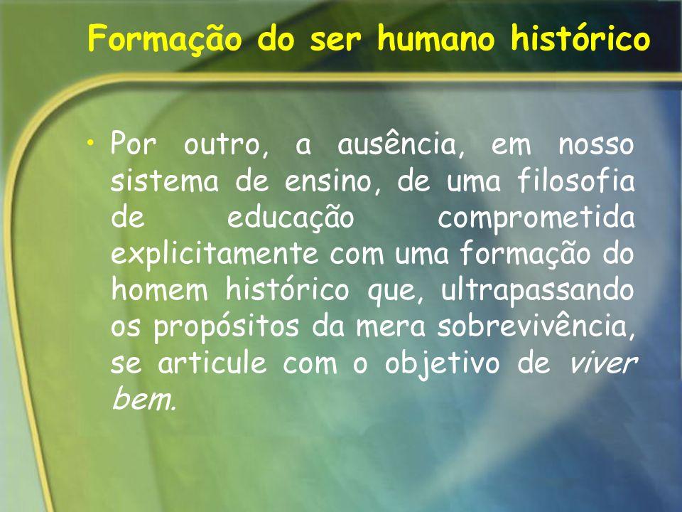 Formação do ser humano histórico