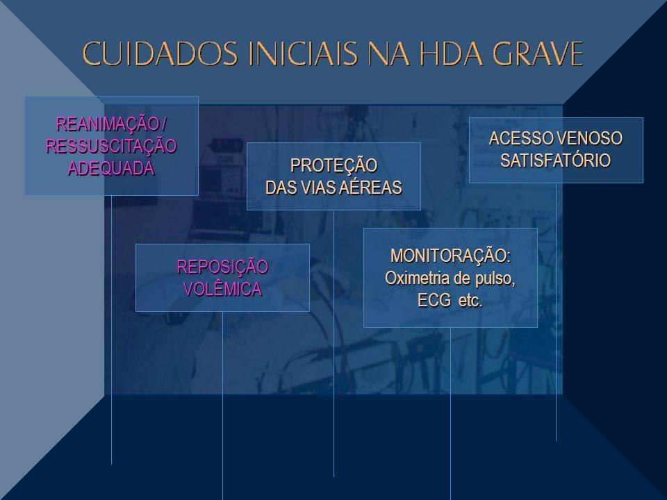 REANIMAÇÃO / RESSUSCITAÇÃO ADEQUADA ACESSO VENOSO SATISFATÓRIO