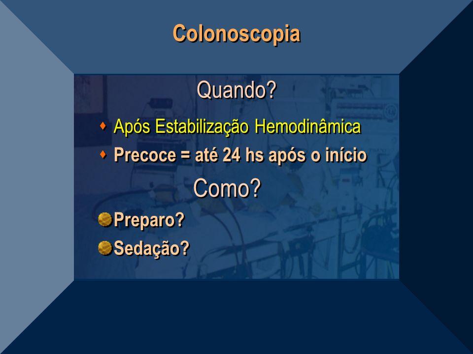 Colonoscopia Quando Após Estabilização Hemodinâmica