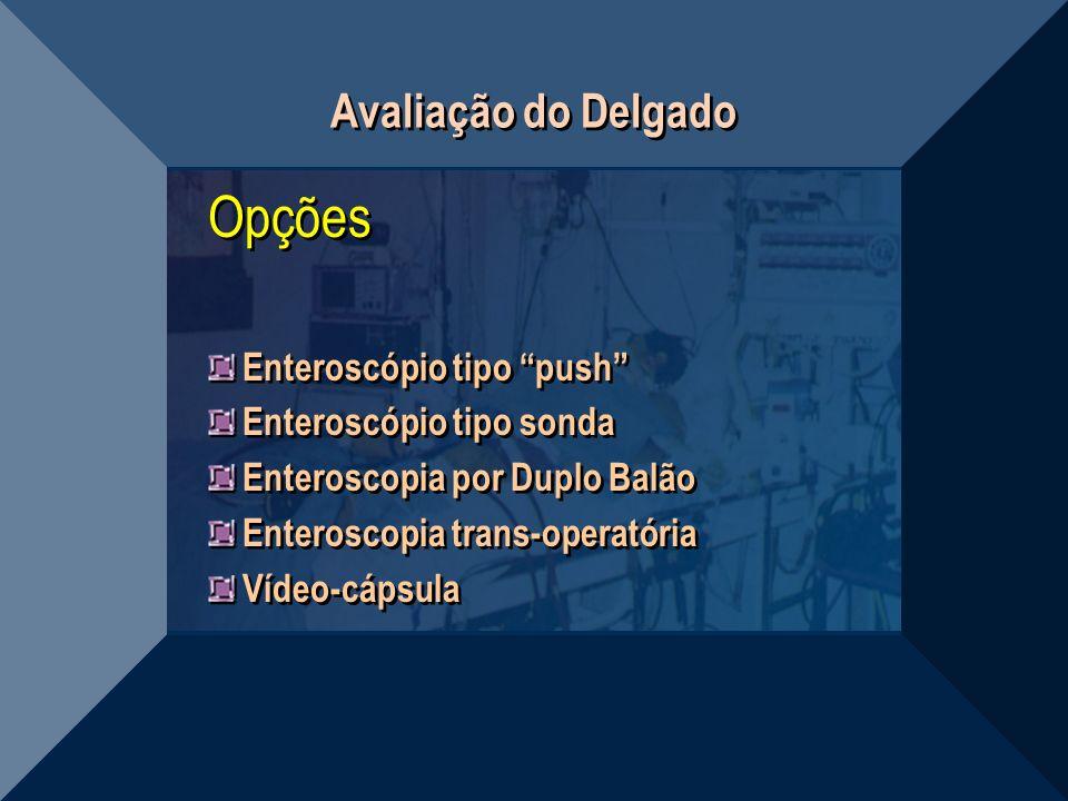 Opções Avaliação do Delgado Enteroscópio tipo push