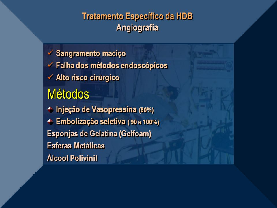 Tratamento Específico da HDB Angiografia