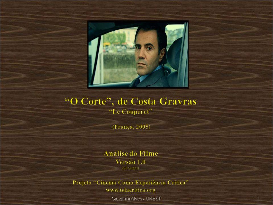 O Corte , de Costa Gravras Le Couperet (França, 2005) Análise do Filme Versão 1.0 (65 Slides) Projeto Cinema Como Experiência Crítica www.telacritica.org