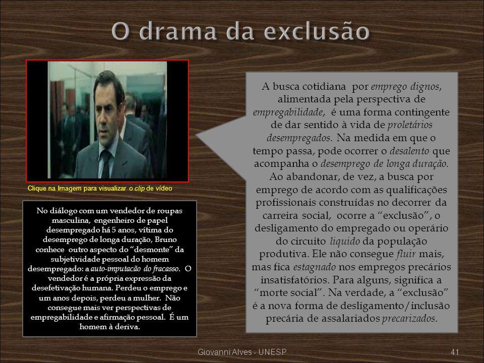 O drama da exclusão