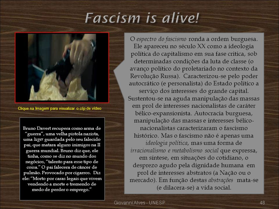 Fascism is alive!