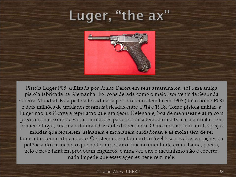 Luger, the ax