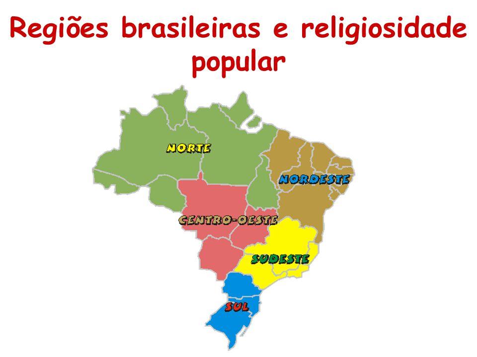 Regiões brasileiras e religiosidade popular