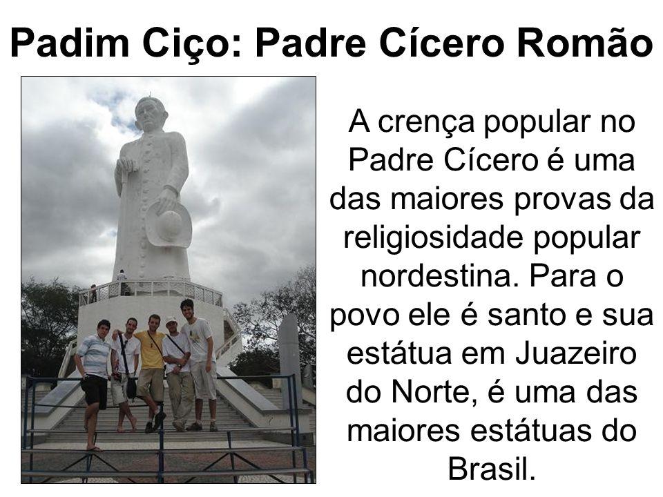 Padim Ciço: Padre Cícero Romão