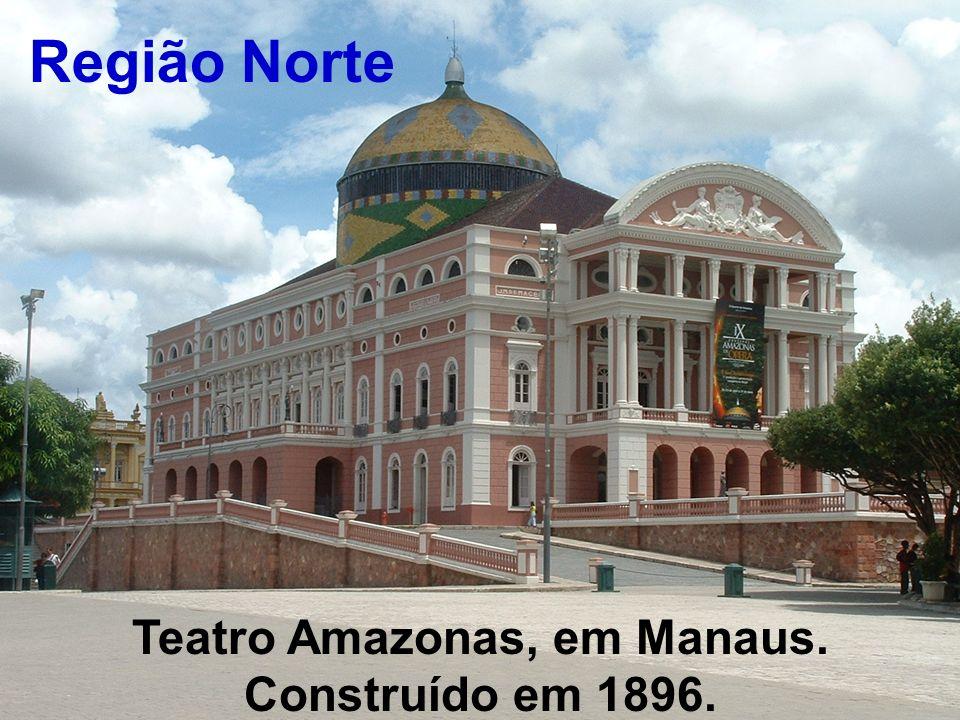 Teatro Amazonas, em Manaus. Construído em 1896.