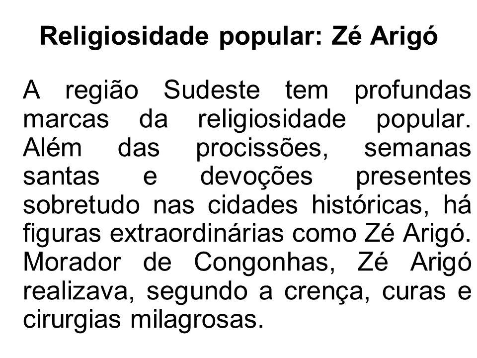 Religiosidade popular: Zé Arigó