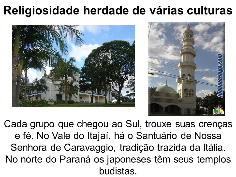 Religiosidade herdade de várias culturas