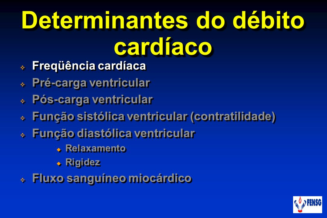 Determinantes do débito cardíaco
