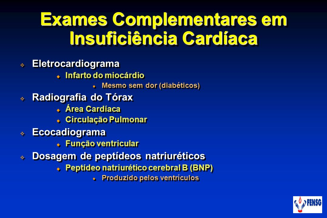 Exames Complementares em Insuficiência Cardíaca