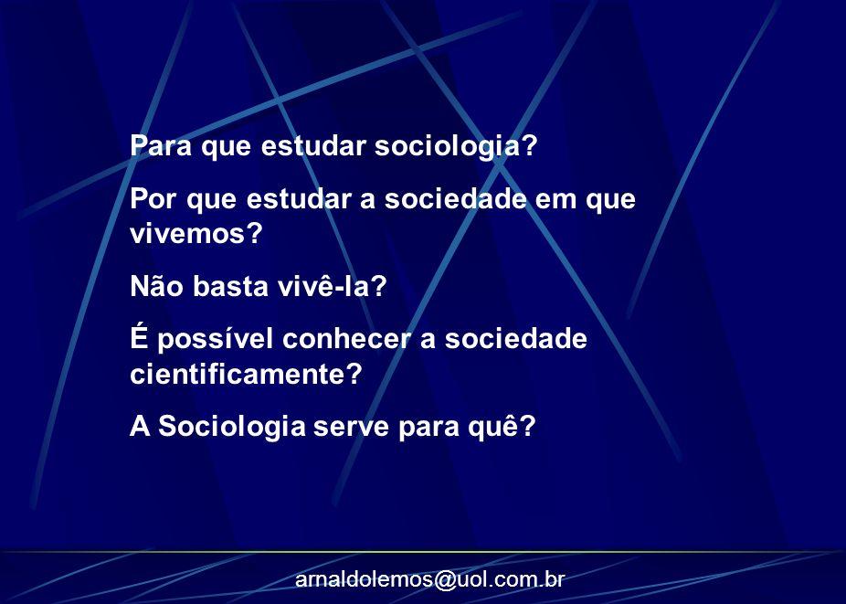 Para que estudar sociologia
