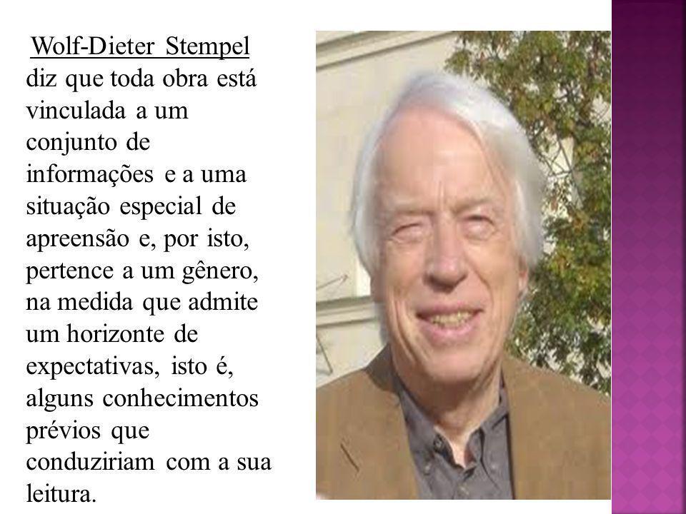 Wolf-Dieter Stempel diz que toda obra está vinculada a um conjunto de informações e a uma situação especial de apreensão e, por isto, pertence a um gênero, na medida que admite um horizonte de expectativas, isto é, alguns conhecimentos prévios que conduziriam com a sua leitura.