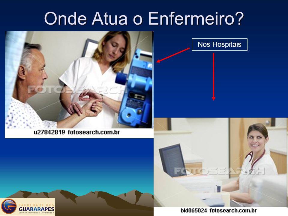 Onde Atua o Enfermeiro Nos Hospitais