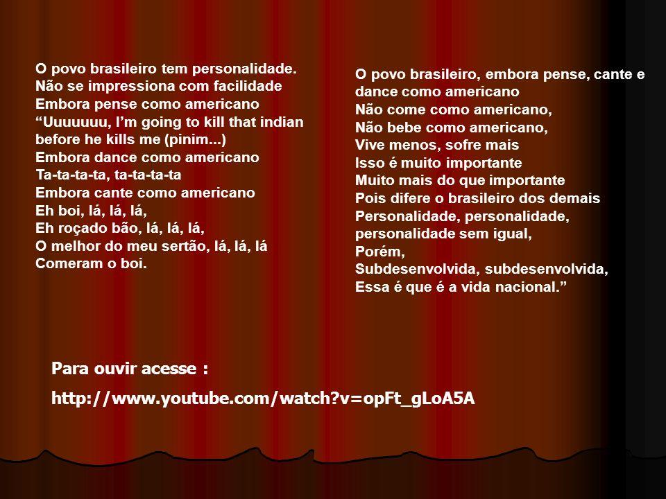 Para ouvir acesse : http://www.youtube.com/watch v=opFt_gLoA5A