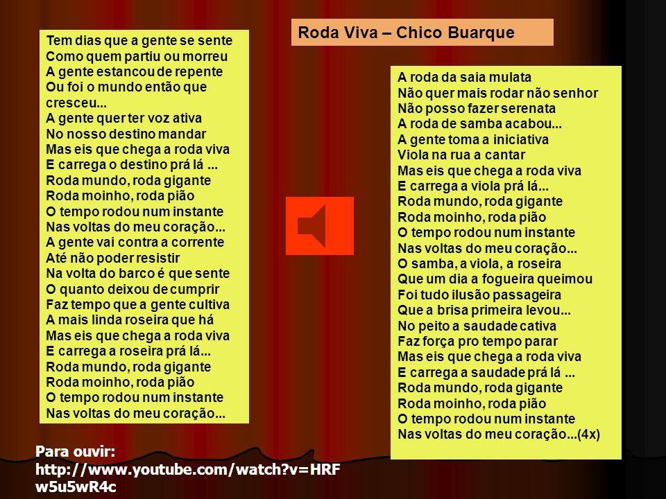 Roda Viva – Chico Buarque