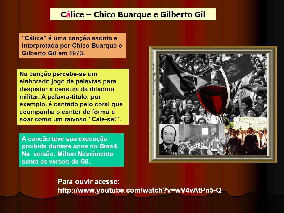 Cálice – Chico Buarque e Gilberto Gil