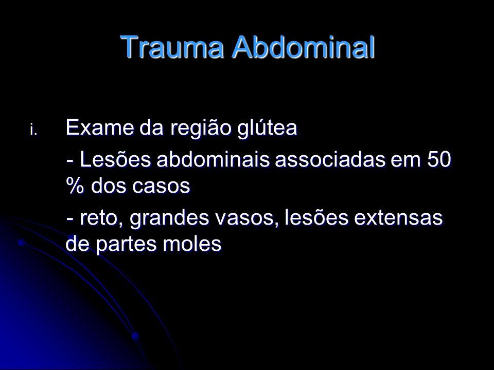 Trauma Abdominal Exame da região glútea