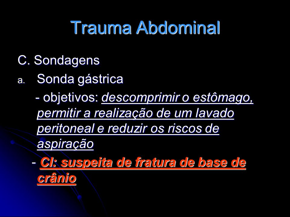 Trauma Abdominal C. Sondagens Sonda gástrica