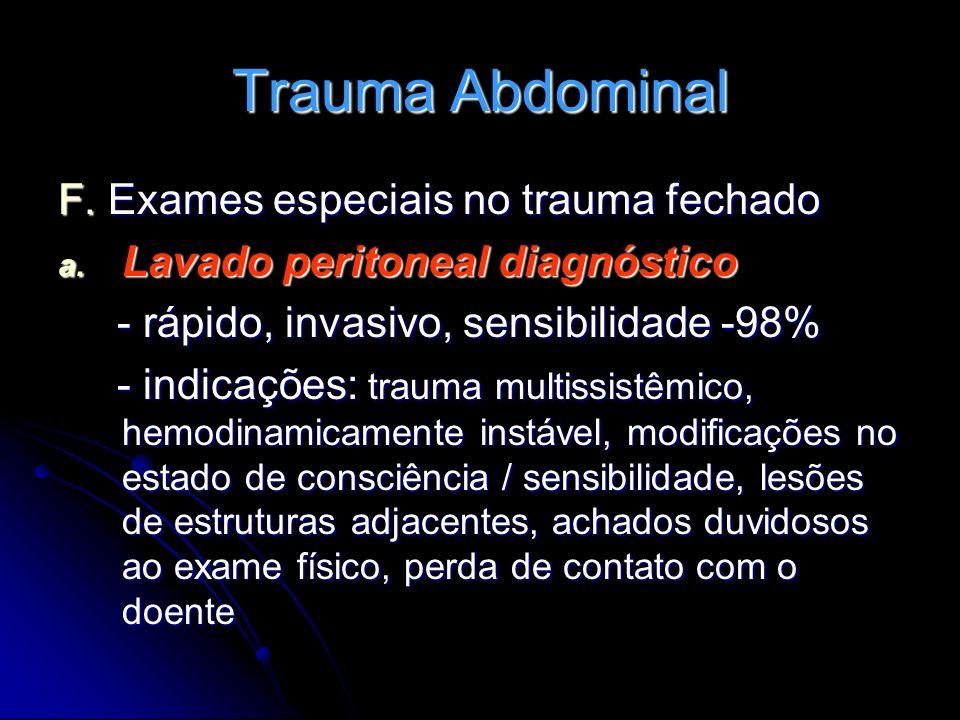 Trauma Abdominal F. Exames especiais no trauma fechado