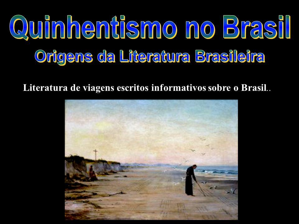 Quinhentismo no Brasil Origens da Literatura Brasileira