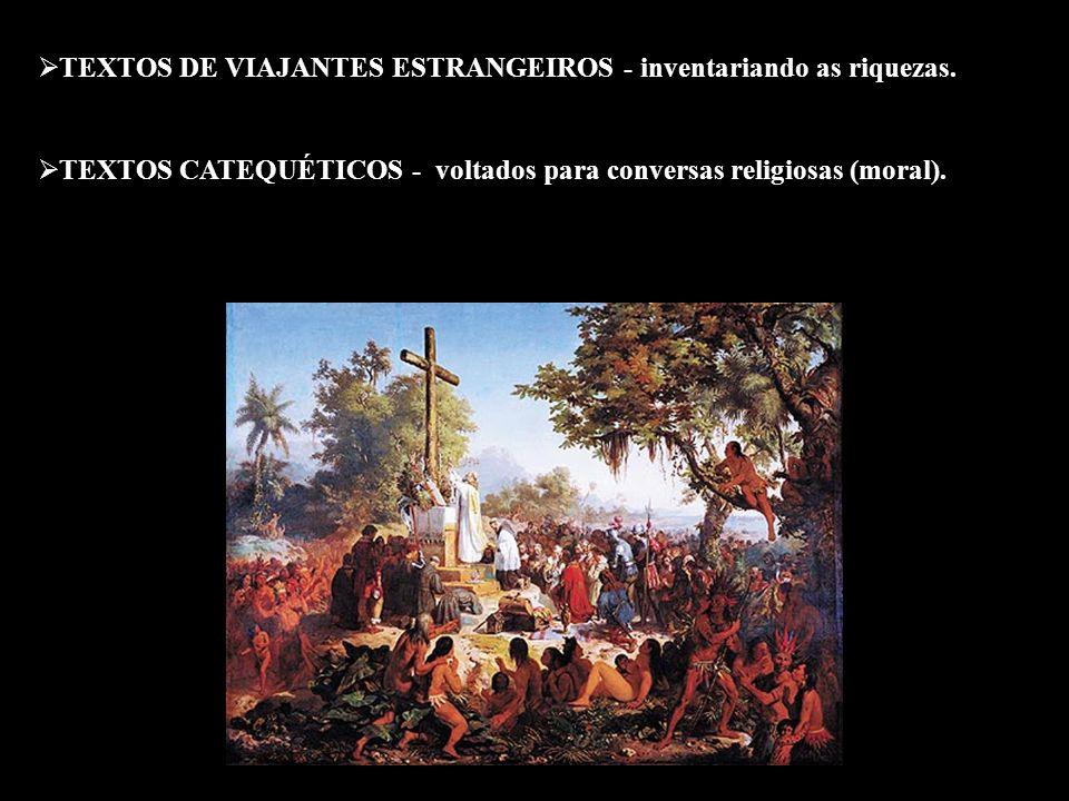 TEXTOS DE VIAJANTES ESTRANGEIROS - inventariando as riquezas.