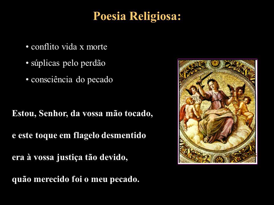 Poesia Religiosa: conflito vida x morte súplicas pelo perdão